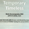 temporary / timeless